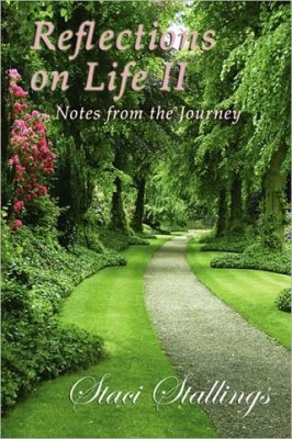 Reflections on Life II ~ Notes from the Journey