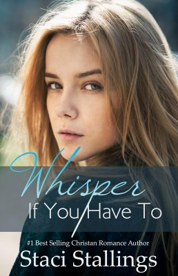 Whisper If You Have To